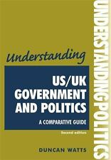 Understandings MUP: US/UK Government and Politics : A Comparative Guide by...