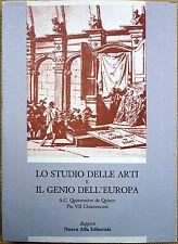 Michela Scolaro (a cura di), Lo studio delle arti e il Genio dell'Europa, Ed....