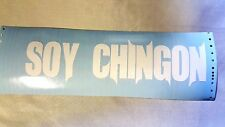 Soy Chingon Vinyl Sticker Decal For Car Truck Laptop Mexico Pride Spanish