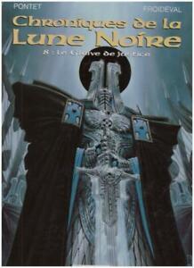 BD CHRONIQUES DE LA LUNE NOIRE T8 Le Glaive de Justice  DARGAUD E-O 02/1999