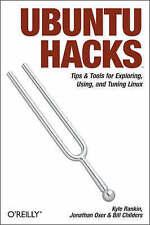 Ubuntu Hacks by Jonathan Oxer, Kyle Rankin, Bill Childers (Paperback, 2006)