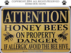 """Metal /Aluminum Attention Honey Bees Sign 8""""x12""""   Warning,Bee Keeping USA Made"""