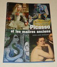 PICASSO et les maitres anciens - Marie-Laure BERNADAC - GALLIMARD 2008