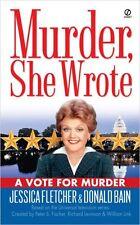 A Vote for Murder (Murder, She Wrote) by Jessica Fletcher, Donald Bain