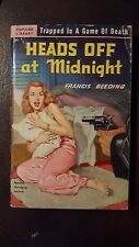 """Francis Beeding, """"Heads Off At Midnight,"""" 1951, Popular Library 381, Vg, 1st"""