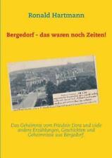 Bergedorf - Das Waren Noch Zeiten! (Paperback or Softback)