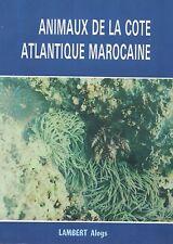ANIMAUX DE LA COTE ATLANTIQUE MAROCAINE DE LAMBERT ALOYS