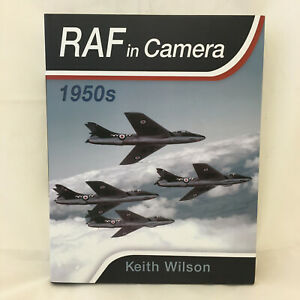 RAF in Camera: 1950s - Keith Wilson