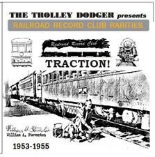 Railroad Record Club Rarities - Traction, 1953-55 Trolley Audio on 2 CDs