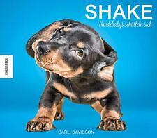 Shake - Hundebabys schütteln sich ► Carli Davidson  ►►►UNGELESEN