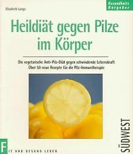 Heildiät gegen Pilze im Körper von Elisabeth Lange   Buch   Zustand gut