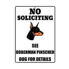 Doberman Pinscher Dog No Soliciting See Novelty Metal Sign