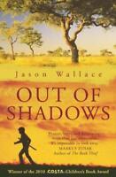 Out of Shadows by Wallace, Jason