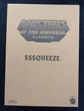 Masters Of The Universe Classics Sssqueeze MIB NIP Matty Collector Club Eternia