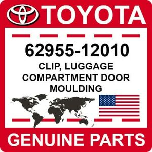 62955-12010 Toyota OEM Genuine CLIP, LUGGAGE COMPARTMENT DOOR MOULDING