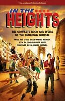 In the Heights : The Complete Book and Lyrics of the Broadway Musical, Paperb...