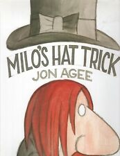 MILOS HAT TRICK By JON AGEE Michael Di Capua Books 2001 2002 2nd