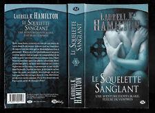 """Laureel Hamilton : Le Squelette Sanglant - N° 5 """" Une aventure d'Anita Blake """""""