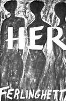 Her - Paperback By Ferlinghetti, Lawrence - VERY GOOD