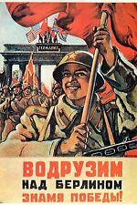 WW2 - Photo affiche URSS - Nous plantons sur Berlin le Drapeau de la Victoire