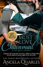 Must Love Chainmail: A Time Travel Romance (Paperback or Softback)