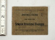 Vintage 1908 Singer Sewing Machine Tool Stocking Darner Instructions Manual