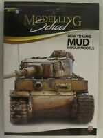 Modelling School: How to Make Mud in Your Models by Ammo, Mig. 188 page book