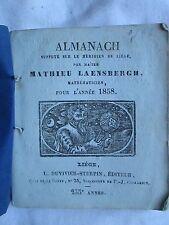 2 ALMANACHS DE MATHIEU LAENSBERGH. Liège, 1853 / 1858 (prédictions, foires...)