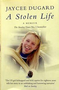 A STOLEN LIFE by Jaycee Dugard (2011) Child Abduction - True Crime Book - Memoir