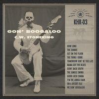 C.W. Stoneking - Gon' Boogaloo [New Vinyl] Black, Gatefold LP Jacket