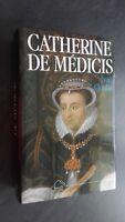 CATHERINE DE MEDICIS IVAN CLOULAS FAYARD 1979 AVEC SA JAQUETTE TBE