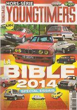 YOUNGTIMERS HS 2014 LA BIBLE 2014 LES VOITURES CULTES DES ANNEES 70 à 90