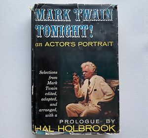 RARE HAL HOLBROOK SIGNED/DEDICATION HARDCOVER MARK TWAIN TONIGHT BOOK ©1959