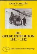 (n14072) les jaunes EXPEDITION 1931-1932, Beyrouth-Pékin 1931-1932. Une