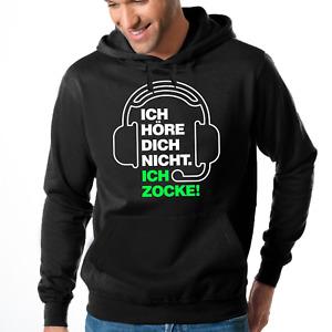 ICH HÖRE DICH NICHT ICH ZOCKE Gamer Zocker Daddel Sweater Kapuzenpullover Hoodie