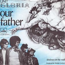 7inch UNIT GLORIA our father HOLLAND EX/VG++ (robert long )