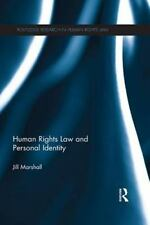Human Rights Law and Personal Identity by Jill Marshall (2016, Paperback)