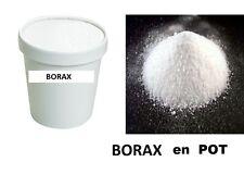 BORAX DECAHYDRATE POT 500 grammes  tétraborate de sodium décahydraté à 99,9%