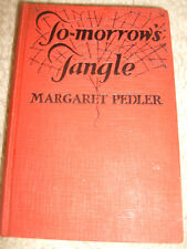 To-morrow's Tangle by Margaret Pedler - 1926