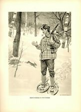 1904 Antique Print ~ Snow-Shoeing in the Woods ~ Hunting Fishing