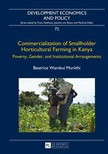Commercialization of Smallholder Horticultural Farming in Kenya: Poverty,