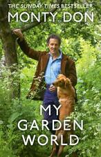 My Garden World The Natural Year by Monty Don Hardback