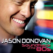 Jason Donovan - Soundtrack Of The 80s - UK CD album 2010