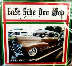 East Side Doo Wop Lowrider Oldies CD Rare Doo Wop Cruising  30 Underground Gems