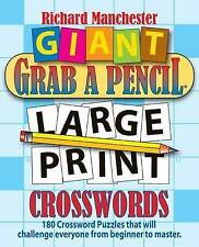NEW Giant Grab a Pencil® Large Print Crosswords by Richard Manchester