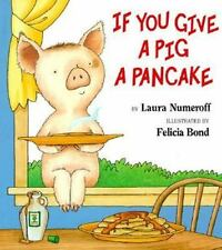"""HUGE 17""""X15"""" If You Give a Pig a Pancake by Laura Joffe Numeroff (2000, Paper"""