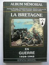 39/45 Livre Album Mémorial Heimdal LA BRETAGNE en guerre  WWII