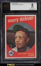 1959 Topps Murry Dickson #23 BVG 8 NM-MT