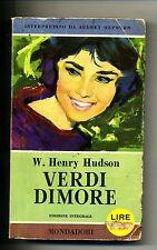 W.H.Hudson # VERDI DIMORE # Mondadori 1958 # 1A ED.