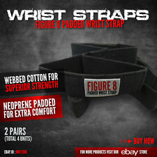 FIGURE 8 PADDED WRIST STRAPS SUPPORT CROSSFIT GYM STRAPS HEAVY (2 Pairs)